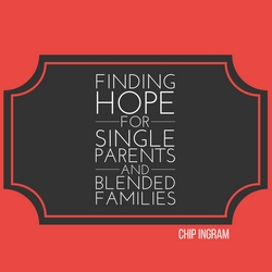 Finding Hope for Single Parents and Blended Families